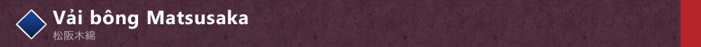 Vải bông Matsusaka